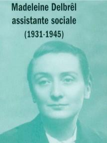 Vie Sociale rend hommage à Madeleine Delbrel