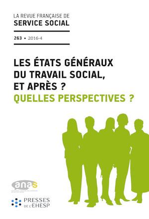 """RFSS N°263 : """"Les États Généraux du Travail Social, et après ? Quelles perspectives ?"""""""