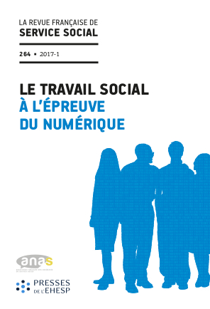 """RFSS N°264 : """"Le travail social à l'épreuve du numérique"""""""