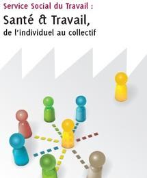 Santé & Travail : de l'individuel au collectif