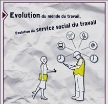 Evolutions dans le monde du travail - Evolution du service social du travail...