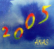 L'ANAS, en 2005, j'adhère !