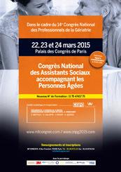 Congrès National des Assistants Sociaux accompagnant les Personnes Agées : 22, 23 et 24 mars 2015 au Palais des Congrès de Paris