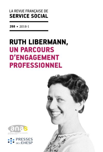"RFSS N°268 : ""Ruth Libermann, un parcours d'engagement professionnel"""