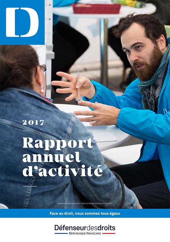 """Rapport annuel d'activité 2017 du Défenseur des droits : """"Ne jamais détourner le regard"""""""