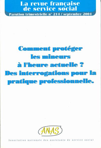 """RFSS N°214 : """"Comment protéger les mineurs à l'heure actuelle ? Des interrogations pour la pratique professionnelle"""""""