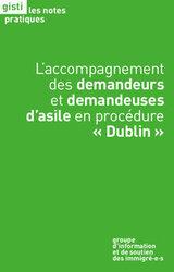 L'accompagnement des demandeurs et demandeuses d'asile en procédure « Dublin » - Note Pratique du GISTI