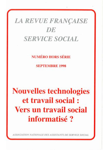 """Hors-série Septembre 1998 : """"Nouvelles technologies et travail social : vers un travail social informatisé ?"""""""