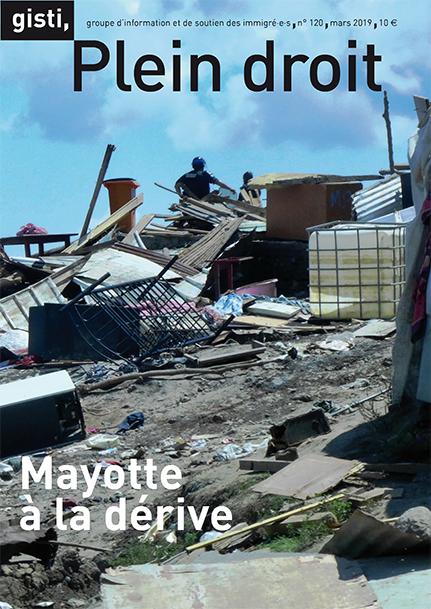 « Mayotte à la dérive » - N° 120 de Plein droit, la revue du Gisti