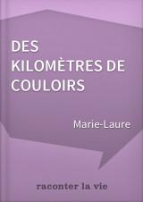 Témoignage d'une Assistante de Service Social - Des kilomètres de couloirs - Par Marie-Laure