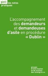 L'accompagnement des demandeurs et demandeuses d'asile en procédure « Dublin »