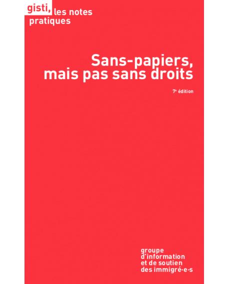 Sans-papiers, mais pas sans droits, 7e édition