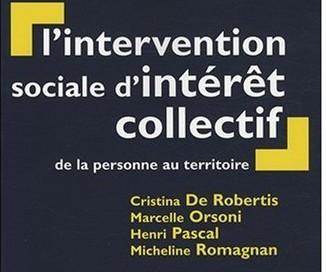 Intervention Sociales d'Intérêt Collectif: motivations, stratégies, imbrication  individuel – collectif. appel à contribution