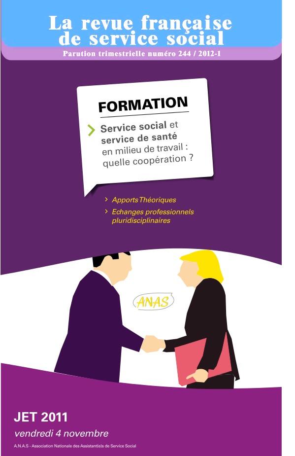 """Extrait RFSS n°244: JET 2011 """"Service social et service de santé en milieu de travail: quelle coopération?: Actes de la journée d'études du travail"""""""
