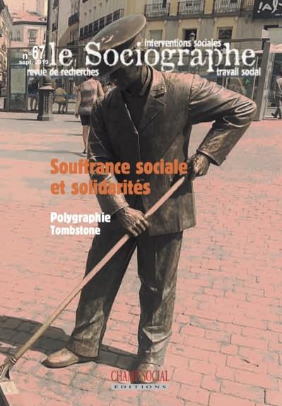 Le Sociographe n°67 / Souffrance Sociale et solidarités