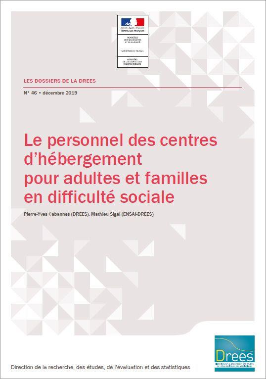 DRESS - Le personnel des centres d'hébergement pour adultes et familles en difficulté sociale