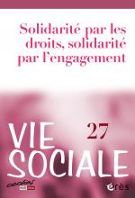 Vie sociale numéro 27 - La solidarité par les droits et par l'engagement