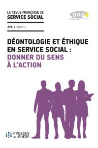 """RFSS N°276 : """"Déontologie et éthique en service social : donner du sens à l'action"""""""
