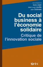 Du social business à l'économie solidaire - Maïté JUAN, Jean-Louis LAVILLE & Joan SUBIRATS