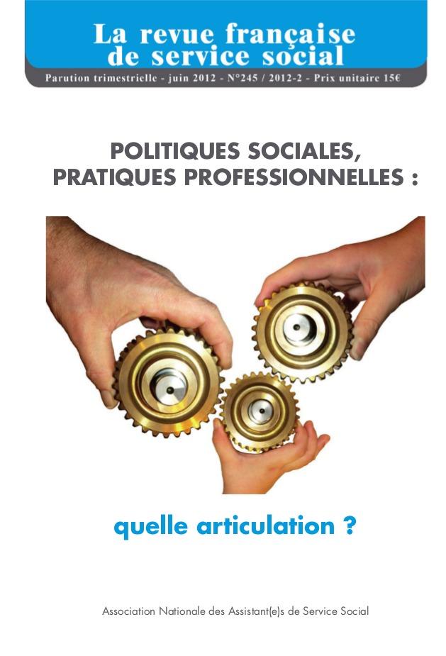 """RFSS N°245 : """"Politiques sociales, pratiques professionnelles: quelle articulation ?"""""""