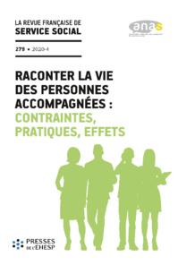 """RFSS N°279 : """"Raconter la vie des personnes accompagnées : contraintes, pratiques, effets"""""""