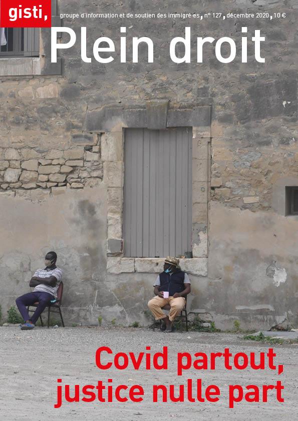 Revue Plein Droit - COVID partout, justice nulle part - GISTI