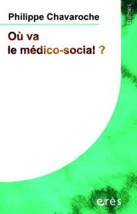 Où va le médico-social?