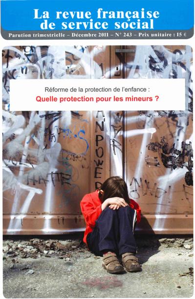 """Extrait RFSS n°243: """"Réforme de la protection de l'enfance: quelle protection pour les mineurs?"""""""