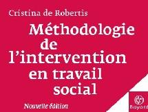 Méthodologie de l'intervention en travail social : la nouvelle édition vient de paraître...