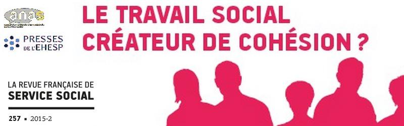 """RFSS N°257 : JNE 2014 : """"Politiques publiques et population : le travail social créateur de cohésion ?"""""""