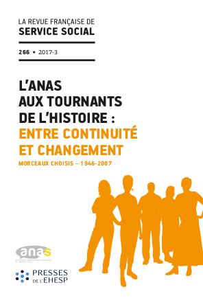"""RFSS N°266 : """"L'ANAS aux tournants de l'histoire : entre continuité et changement - Morceaux choisis – 1946-2007"""""""
