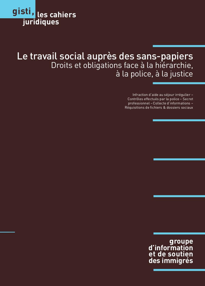 """Nouvelle publication du GITSI : """"Le travail social auprès des sans-papiers Droits et obligations face à la hiérarchie, à la police, à la justice"""""""