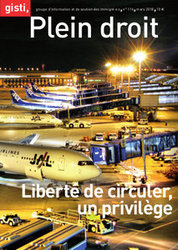 Liberté de circuler, un privilège - N° 116 de Plein droit, la revue du Gisti