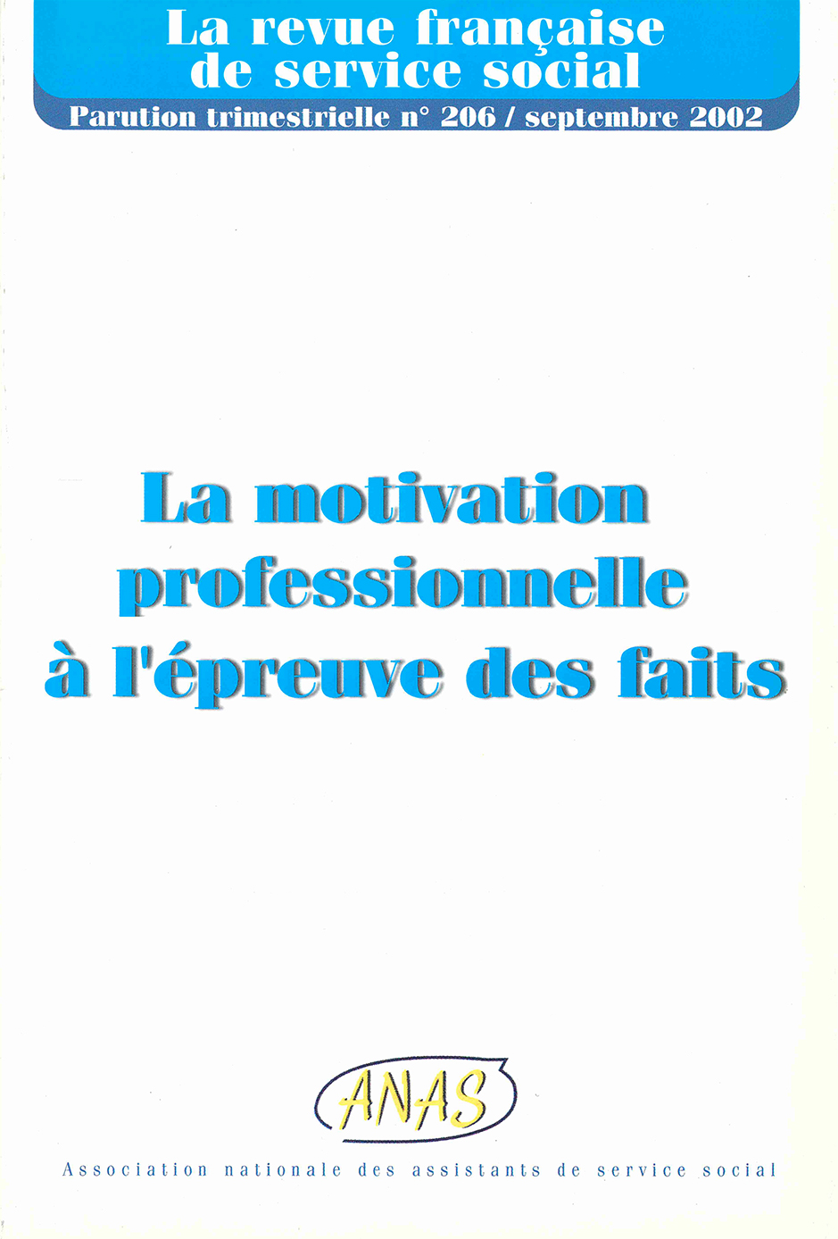 """RFSS N°206 : """"La motivation professionnelle à l'épreuve des faits"""""""