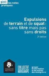 Expulsions de terrain et de squat : sans titre mais pas sans droits - 2e édition, Fondation Abbé Pierre / Gisti / Romeurope