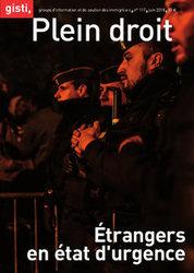 « Étrangers en état d'urgence » - N° 117 de Plein droit, la revue du Gisti