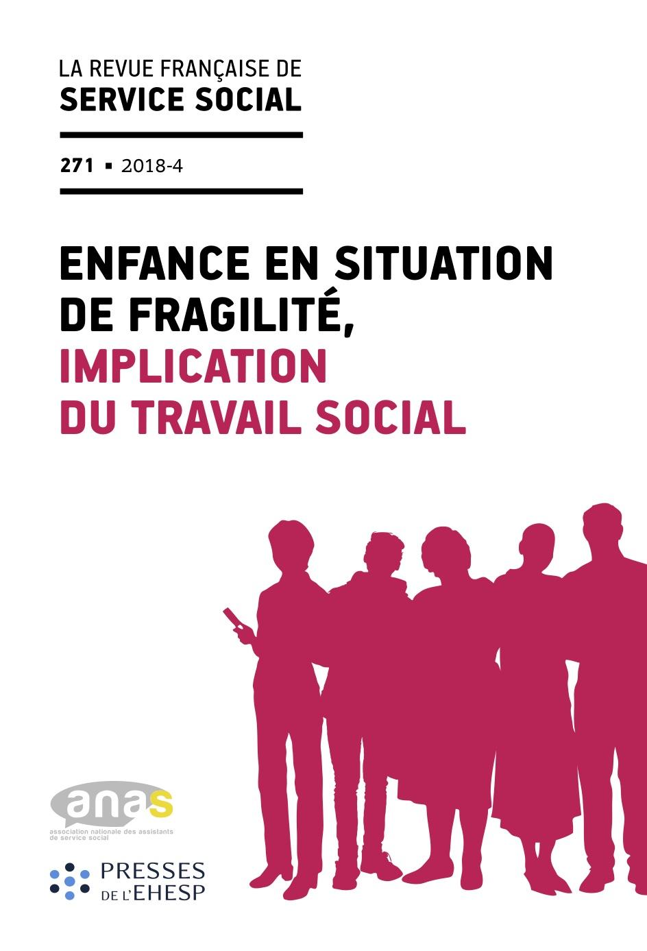 """RFSS N°271 : """"Enfance en situation de fragilité, implication du travail social"""""""