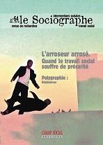 Le Sociographe n°64 / L'arroseur arrosé – Quand le travail social souffre de précarité