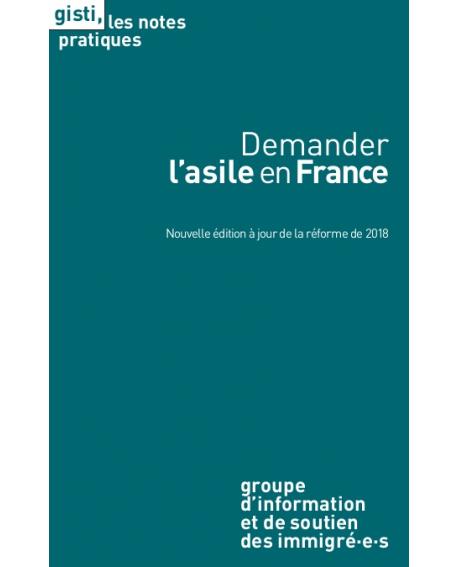 Demander l'asile en France - Note Pratique du GISTI