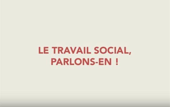 """Vidéos de la campagne """"Le travail social, parlons-en"""""""