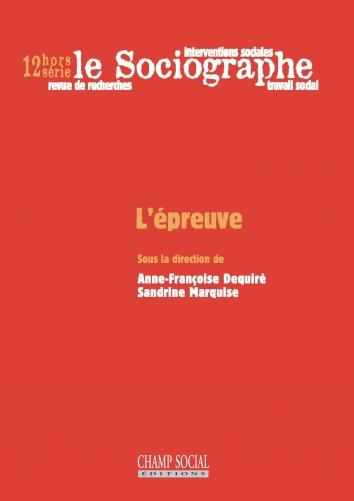 Le Sociographe / Hors Série n°12 / L'épreuve