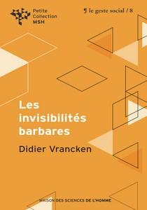 Les invisibilités barbares