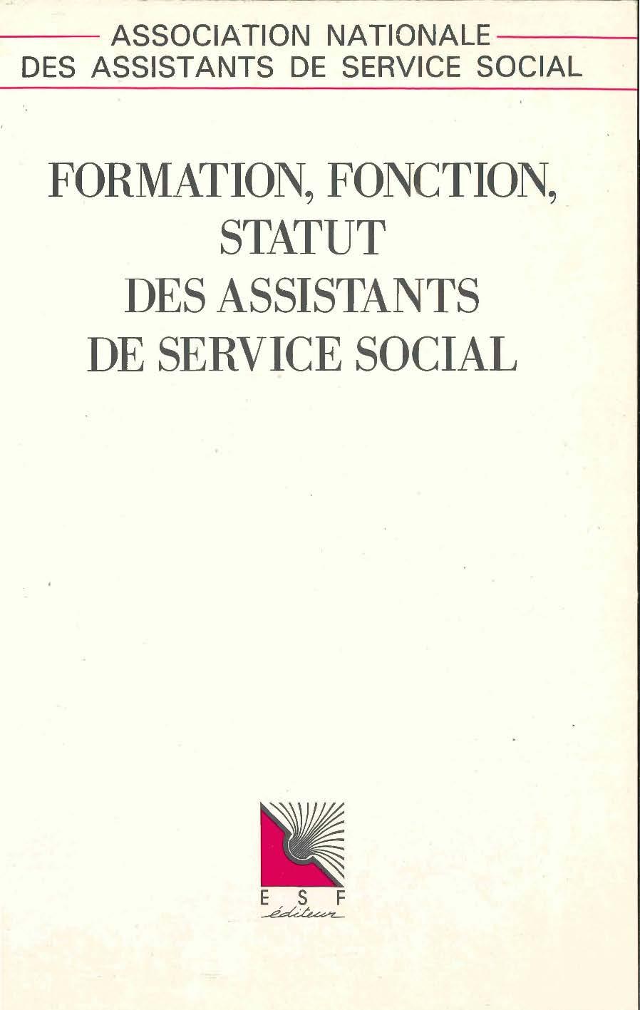 Formation, fonction, statut des assistants de service social - 1990