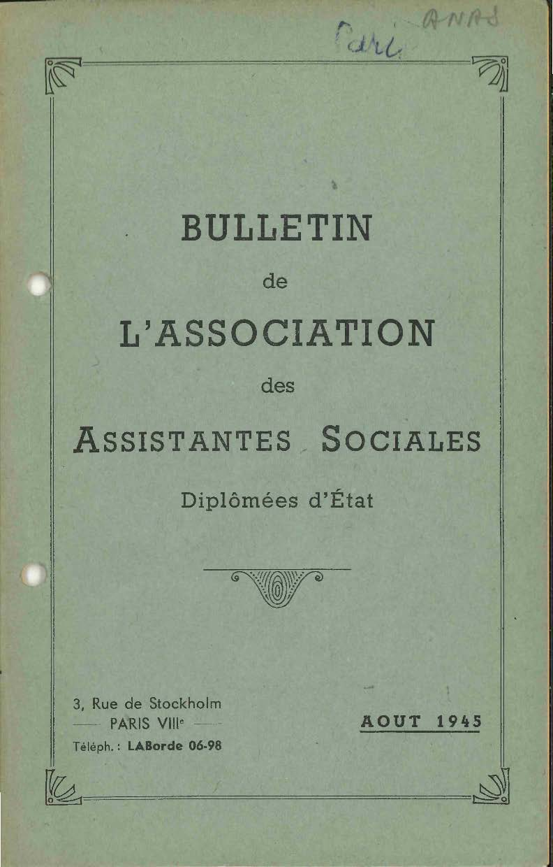 Bulletin de l'Association des Assistantes Sociales Diplômées d'État - Août 1945