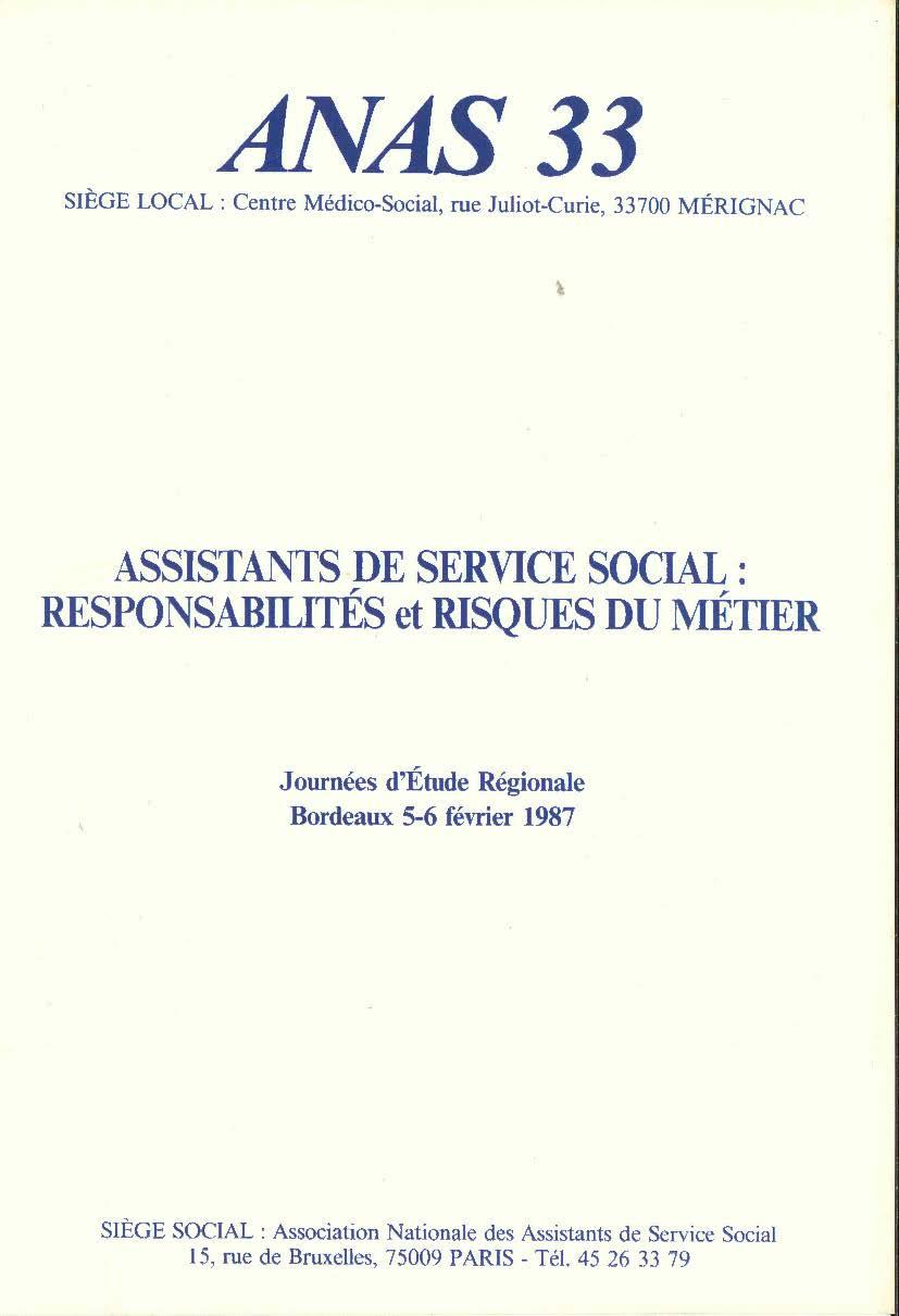 Assistants de Service Social : Responsabilités et risques du métier - Février 1987
