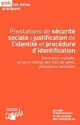Prestations de sécurité sociale : justification de l'identité et procédure d'identification