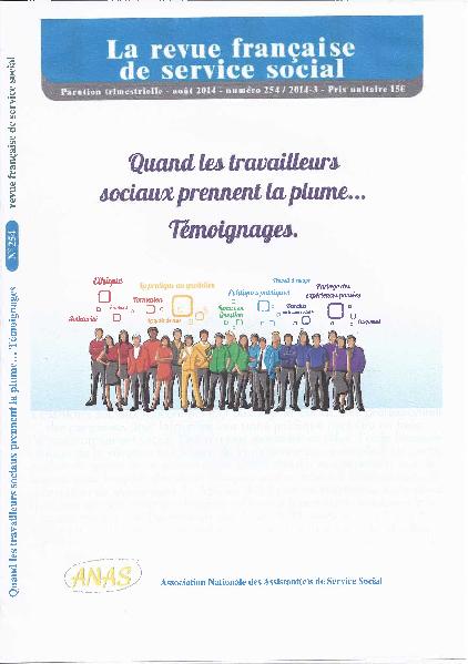 """RFSS N°254 : """"Quand les travailleurs sociaux prennent la plume... Témoignages."""""""