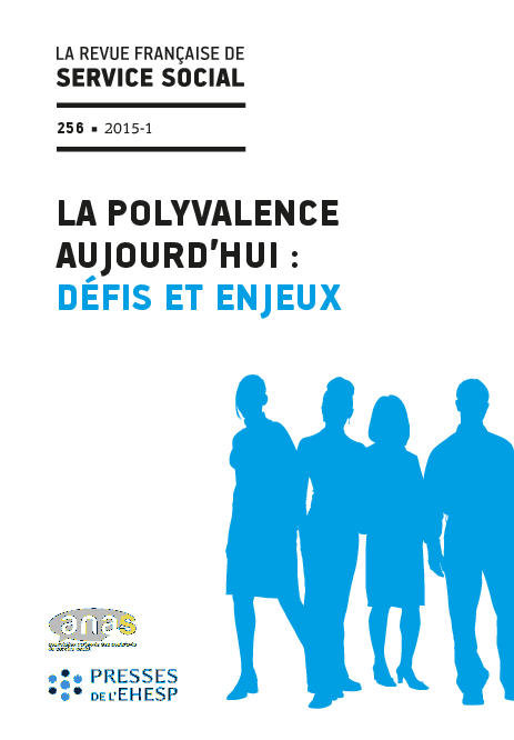 "RFSS N°256: ""La polyvalence aujourd'hui : défis et enjeux ?"""