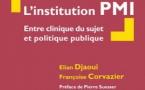 L'institution PMI entre clinique du sujet et politique publique