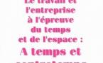 """RFSS N°199 : """"Le travail et l'entreprise à l'épreuve du temps et de l'espace : A temps et contretemps"""""""